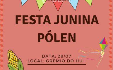FESTA JUNINA PÓLEN 2018!